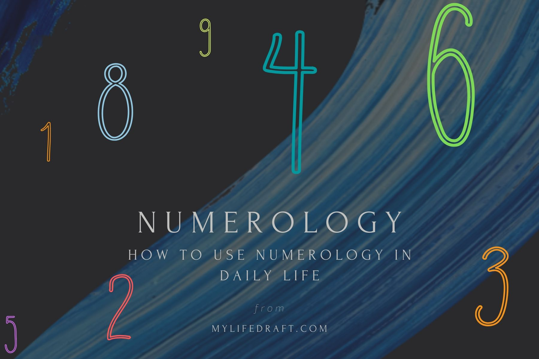 How to use numerology in daily life