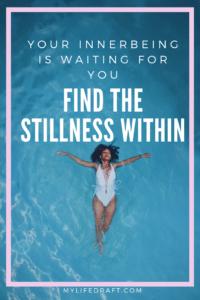 Find the stillness within
