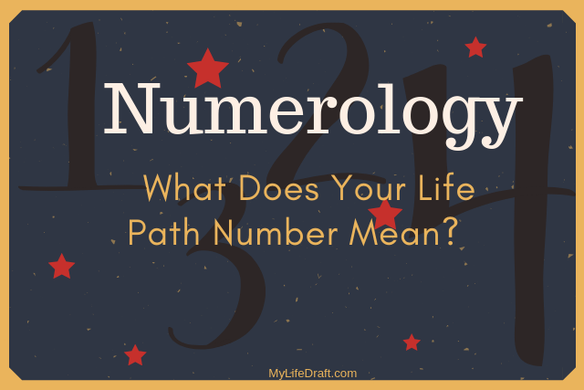 What Does Your Life Path Number Mean