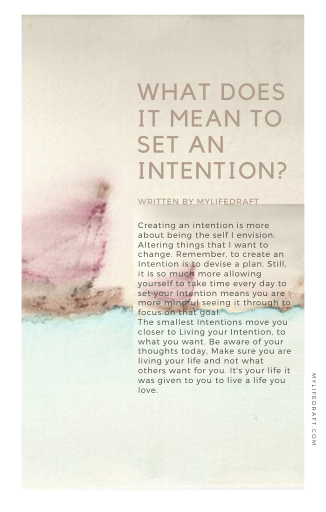 What What does it Mean to Live With Intention?