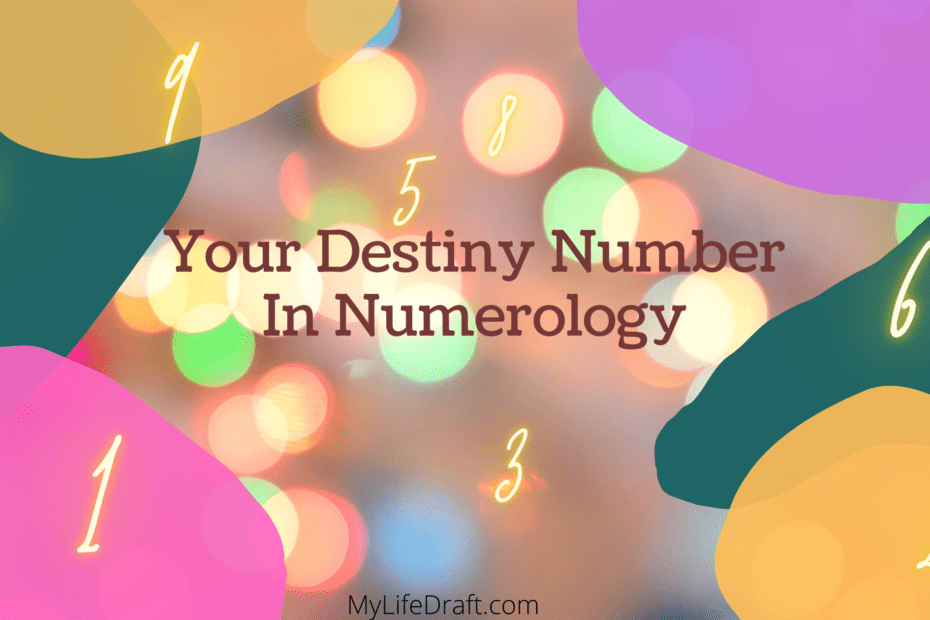 Your Destiny Number In Numerology