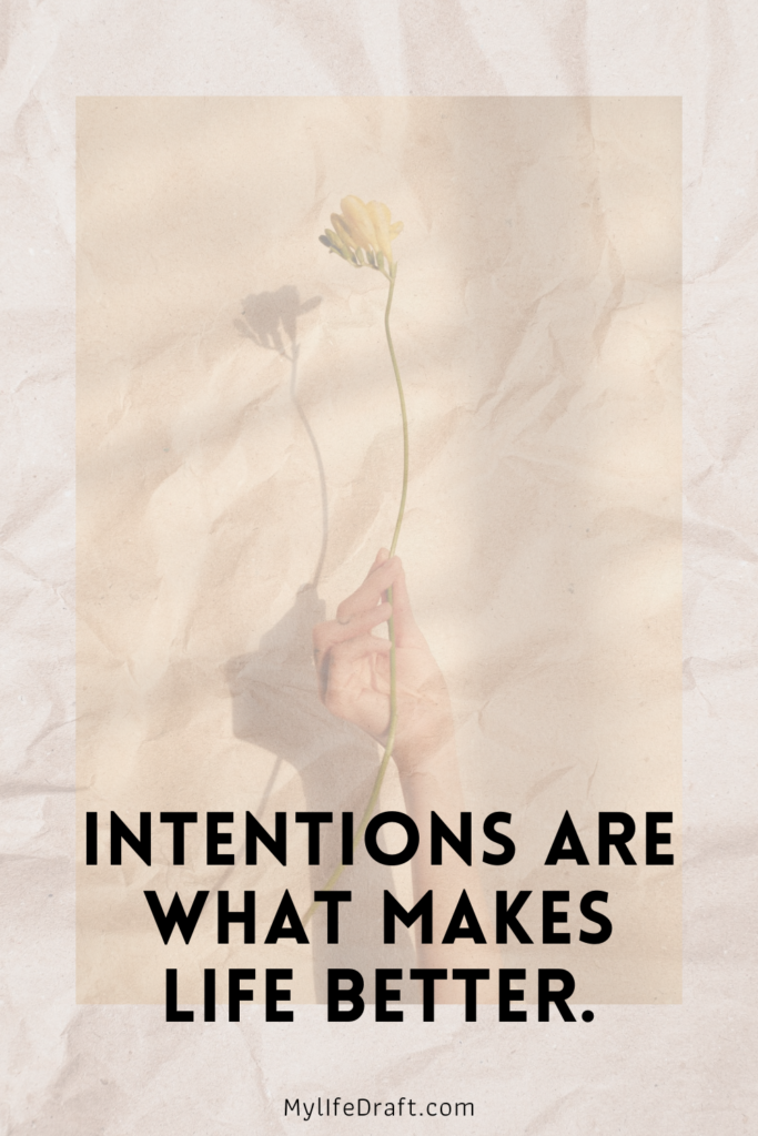 Setting an Intention For the DayI